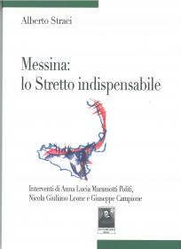 Messina: lo Stretto indispensabile