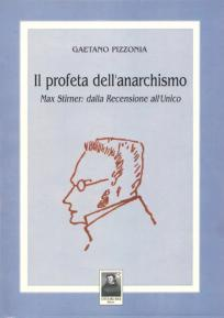 Il profeta dell'anarchismo