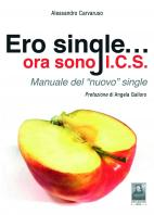 Ero single...ora sono I.C.S.