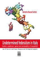 Undetermined federalism in Italy